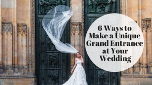6 ways to make a grand entrance