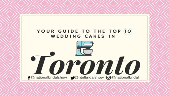 Guide to top 10 wedding cakes in Toronto