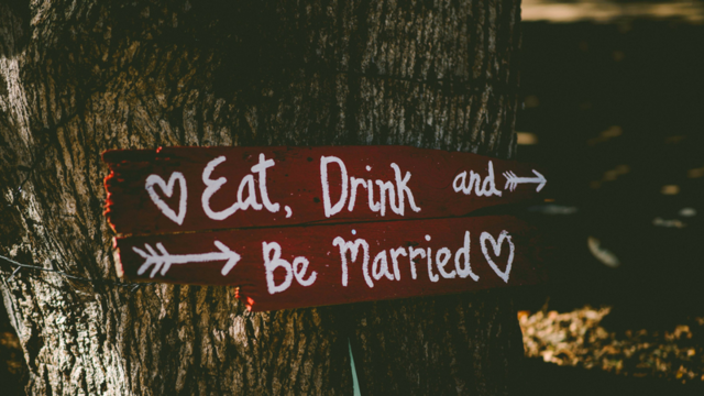 eat drink be married sign