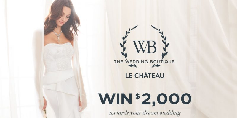 WIN $2000 with The Wedding Boutique by Le Chateau